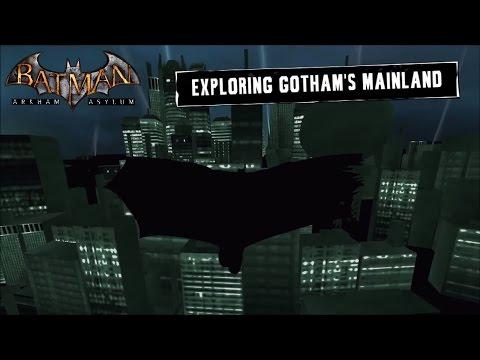 FR MOD; Batman; Arkham Asylum; Exploring Gotham City's Mainland