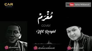 MUGHRAM- UST.ROSYID    cover +lirik