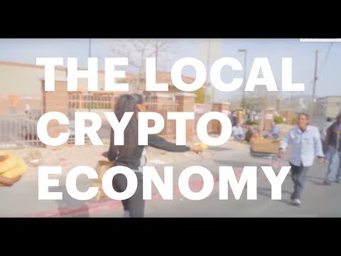 The Local Crypto Economy