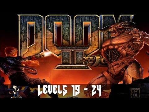 [4] Doom 2 - Hell on Earth (Levels 19-24) - No Commentary