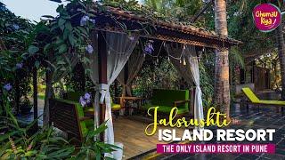 Best Luxury Resort Near Pune For Honeymoon Jalsrushti  Sland Resort WEEKEND BREAKS GHUMAU KYA