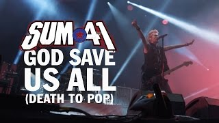 Sum 41 God Save Us All Death To POP Official Music Video
