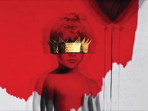 Anti (2016) - Rihanna [Full Album]