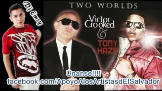 Tony Haze & Victor Crooked Prod. Dj Emsy - Me Gustas Mami - EL SALVADOR & PUERTO RICO