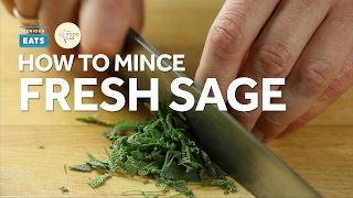 Knife Skills: How to Mince Fresh Sage