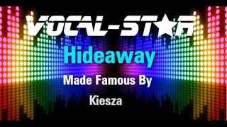 Kiesza - Hideaway (Karaoke Version) with Lyrics HD Vocal-Star Karaoke