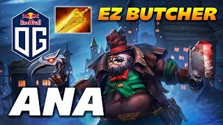 ANA PUDGE OG - EZ BUTCHER - Dota 2 Pro Gameplay