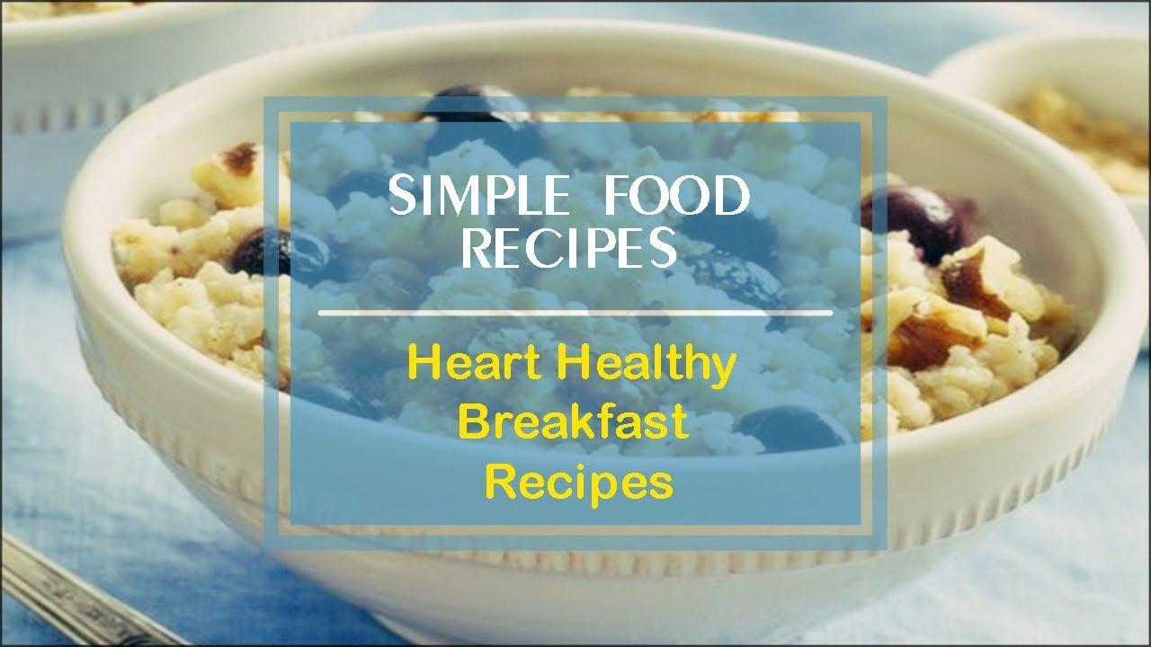 Heart Healthy Breakfast Recipes
