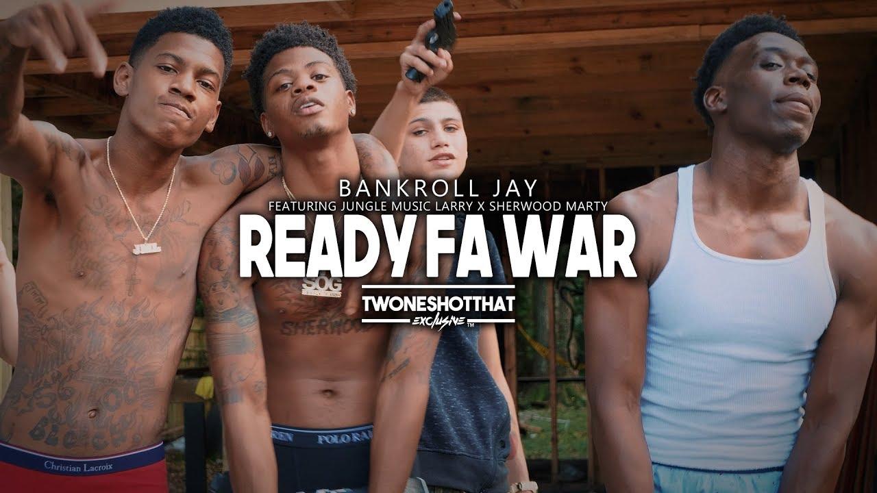Jungle Muzik Larry x Bankroll Jay x Sherwood Marty - Ready Fa War | Official Video | TWONESHOTTHAT™