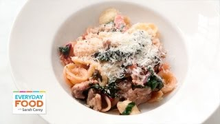 Orecchiette With Sausage, Chard, And Parsnips | Everyday Food With Sarah Carey