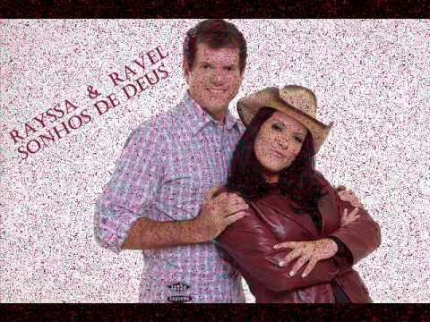 RAVEL E JA BAIXAR MUSICA RAYSSA ERA
