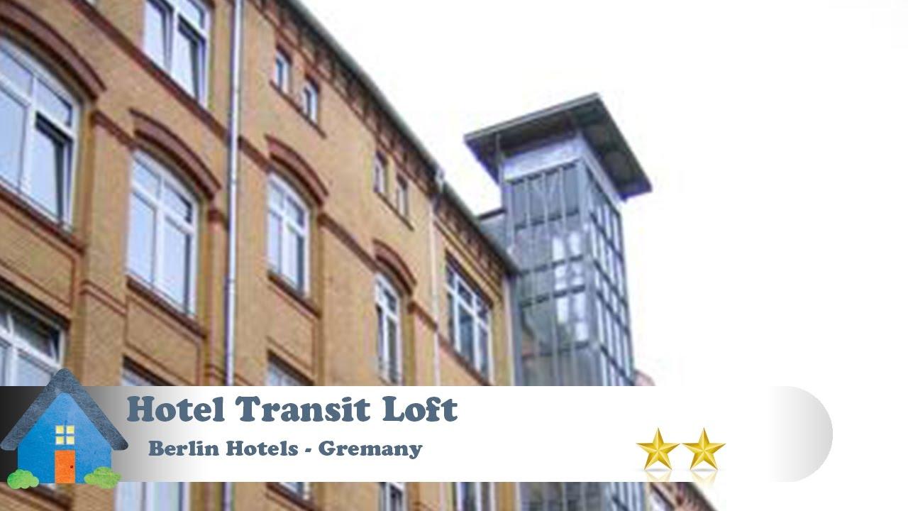 Hotel Transit Loft - Berlin Hotels, Germany - YouTube