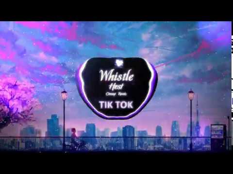 [Vietsub+Lyrics] Whistle – HEST (CHENYI Remix)    Nhạc Nền Tiktok Trung Quốc Gây Nghiện   抖音 Douyin