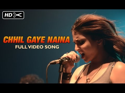 Chhil gaye naina  song lyrics