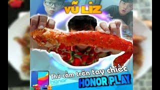 Ăn Chân Cua Hoàng Đế KHỦNG Mừng Điện Thoại Honor Play Mới Toanh !