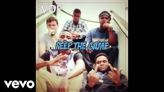 VDF - Peep The Game (Audio)
