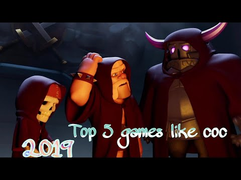 Top  5 Awesome Games Like Clash Of Clans 2019