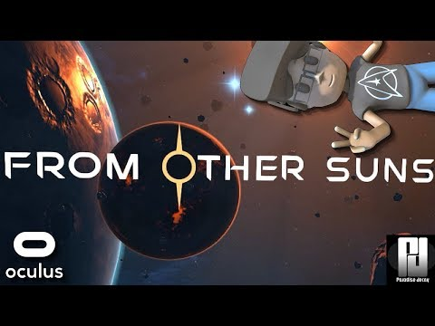 FROM OTHER SUNS VR GAMEPLAY - THE 1ST HOUR OF SINGLE PLAYER!   Oculus + Touch   GTX 1060 (6GB)