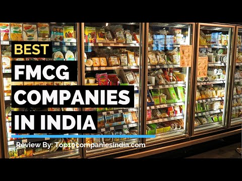 Top 10 FMCG Companies In India | Best of 2019