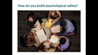 Building a psychologically safe workplace