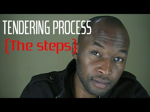 STEPS IN TENDERING PROCESS