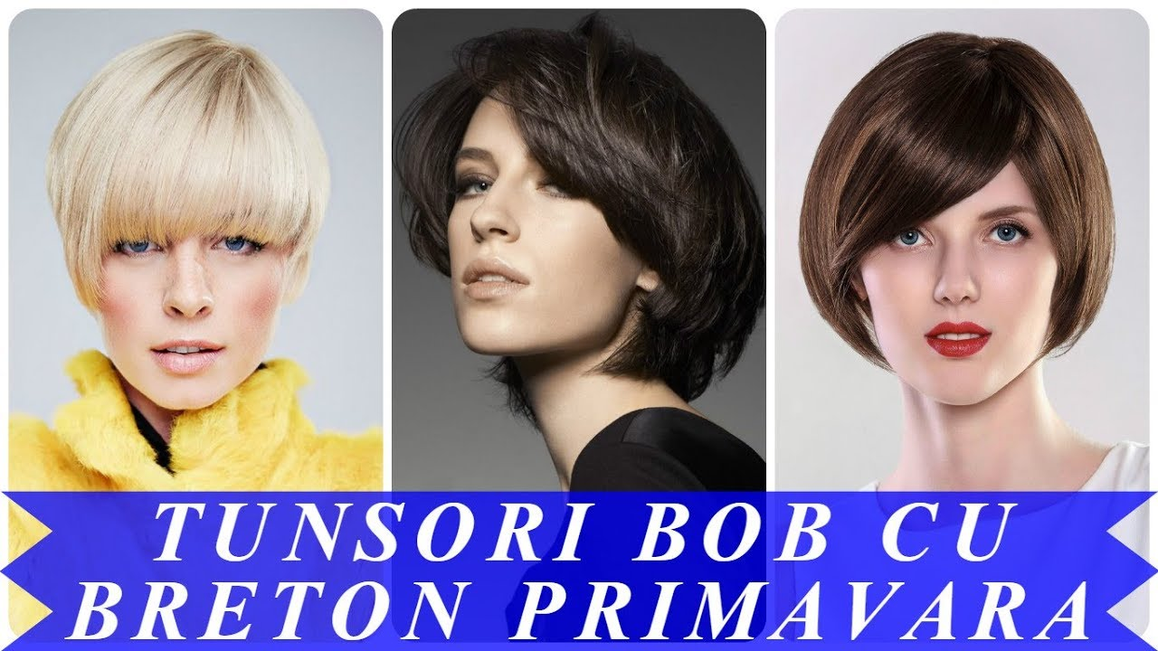 Modele De Tunsori Bob Cu Breton Primavara 2018 Youtube