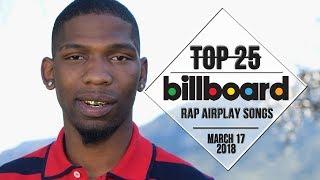 Baixar Top 25 • Billboard Rap Songs • March 17, 2018 | Airplay-Charts