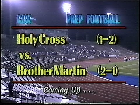 Holy Cross Tigers vs. Br. Martin Crusaders 9/25/92 New Orleans, La. Cox Cable Prep Football
