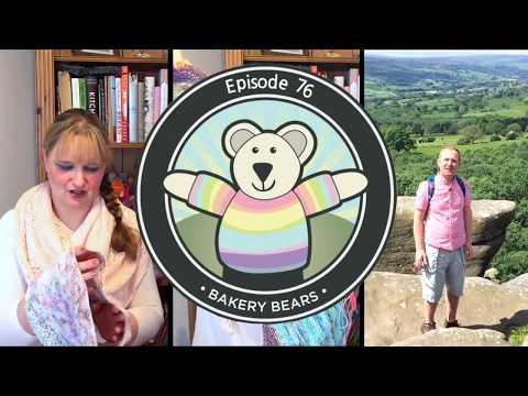 Bakery Bears Podcast - Episode 76
