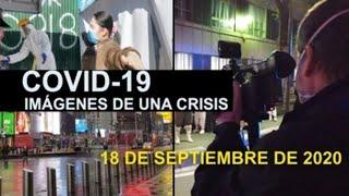 Covid-19 Imágenes de una crisis en el mundo. 18 de septiembre