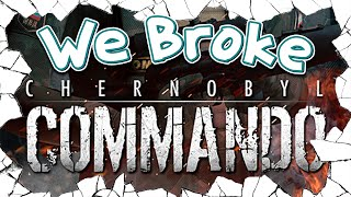 We Broke: Chernobyl Commando