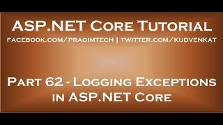 Logging exceptions in ASP NET Core