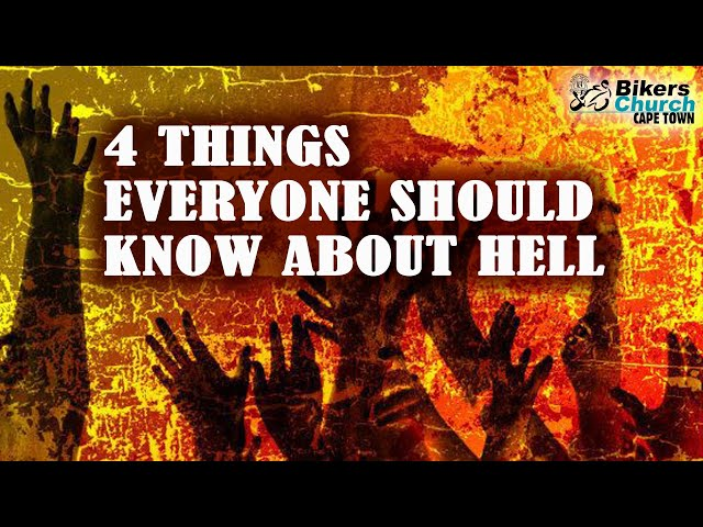 4 Things everyone should know about hell – Pastor George Lehman