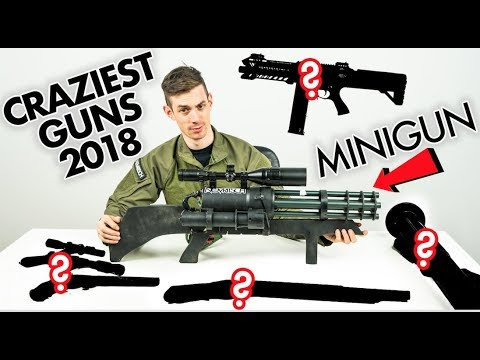 The Craziest Airsoftguns of 2018