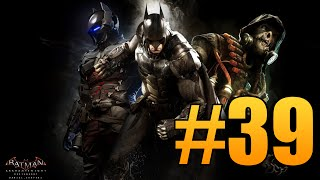 Batman Arkham Knight Gameplay Walkthrough Guide - Rescuing Commissioner Gordon 2 (Part 39)