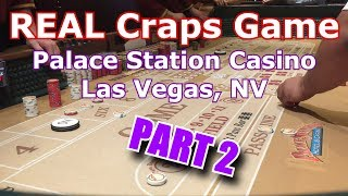 LIVE Craps Game #7 - Palace Station Casino (PART 2), Las Vegas, NV -  Inside the Casino