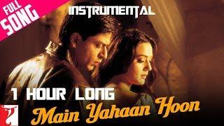 Main Yahaan Hoon - 1 HOUR LONG - Instrumental | Veer-Zaara
