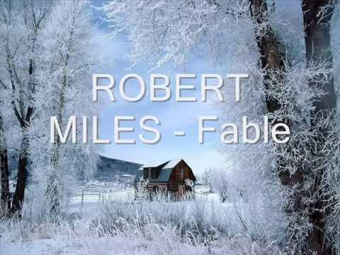 ROBERT MILES - Fable