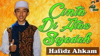New Cinta Di Atas Sajadah Hafidzul Ahkam Gus Azmi Syubbanul Muslimin 2018 FULL LIRIK HD.mp3