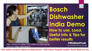 Bosch Dishwasher Demo & Review India, How to use Dishwasher, How to load Indian utensils, Tips, FAQs