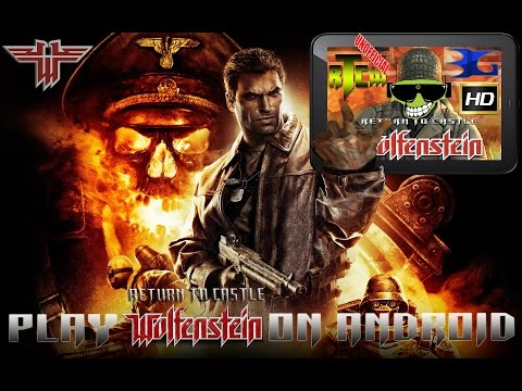 How To Play Return To Castle Wolfenstein On Android In HD (Beloko Games)