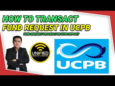 Видео: How to Fund Request for UCPB Bank Deposit credit to your Unified Ecash Fund