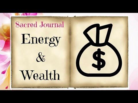Sacred Journal; Energy of Wealth pg1