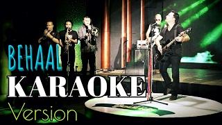 BEHAAL | Nepali Karaoke Song (Track) | Deepak Bajracharya