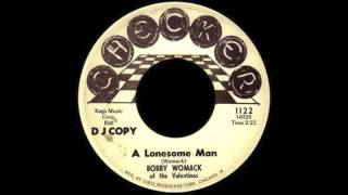 Bobby Womack - A Lonesome Man