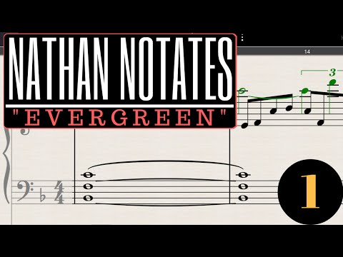 "Nathan Notate's ""Evergreen""  #1 (OC Remix Project) - Transcribing the Melody"