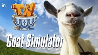 Goat Simulator - JUST GET OFF OF ME!!!!