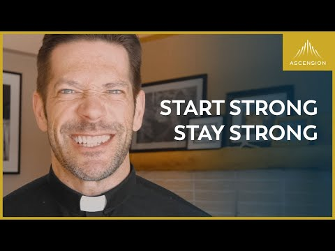 How to Start Strong and Stay Strong