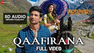 Qaafirana (kedarnath) 8d hindi song