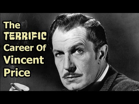 The Terrific Career Of Vincent Price